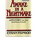 Awake in a Nightmare: Jonestown, the Only Eyewitness Account