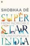 Superstar India - From Incredible to Unstoppable