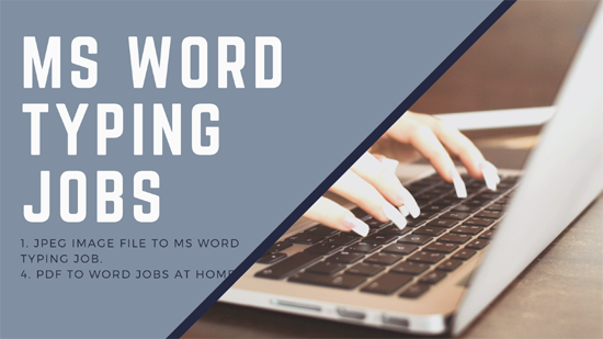 MS Word Typing Jobs Without Investment – (Rs-1650 Daily Earning