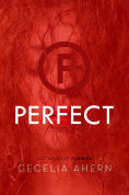 Title: Perfect, Author: Cecelia Ahern