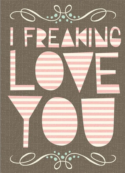 anasarabescos:  freaking love print 5x7 by hillarybird on Etsy
