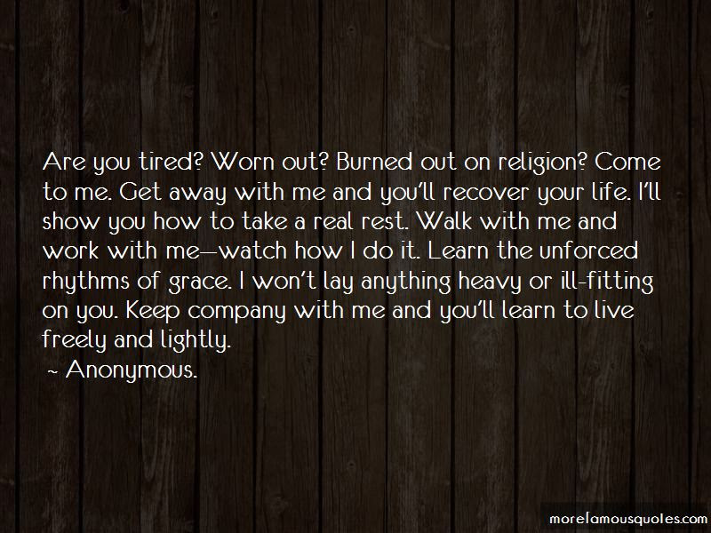 Take Me As I Am Or Watch Me Walk Away Quotes Top 2 Quotes About