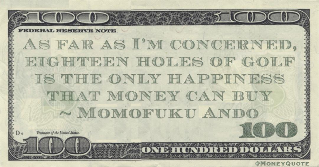 Happy Money Makes Happiness Money Quotes Dailymoney Quotes Daily