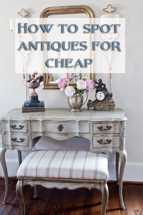 how-to-spot-antiques-for-cheap