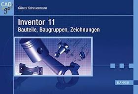 [pdf]Inventor 11 - Bauteile, Baugruppen, Zeichnungen_3446407197_drbook.pdf