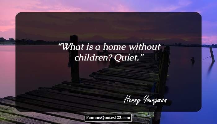 Home Quotes Famous House Quotations Sayings