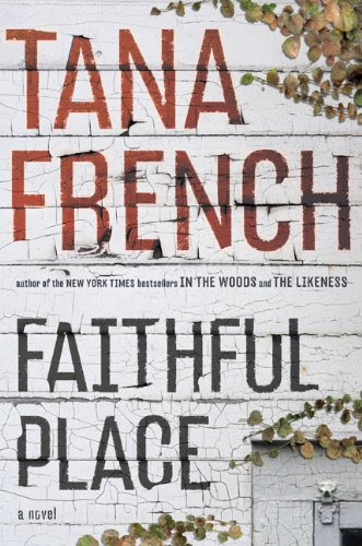 book cover of Faithful Place by Tana French