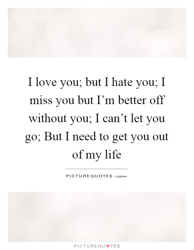 Images Of I Hate You But I Miss You Quotes Spacehero