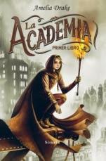 La Academia (primera parte de la saga) Amelia Drake
