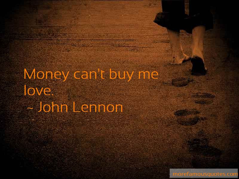 Money Cant Buy Me Love Quotes Top 1 Quotes About Money Cant Buy