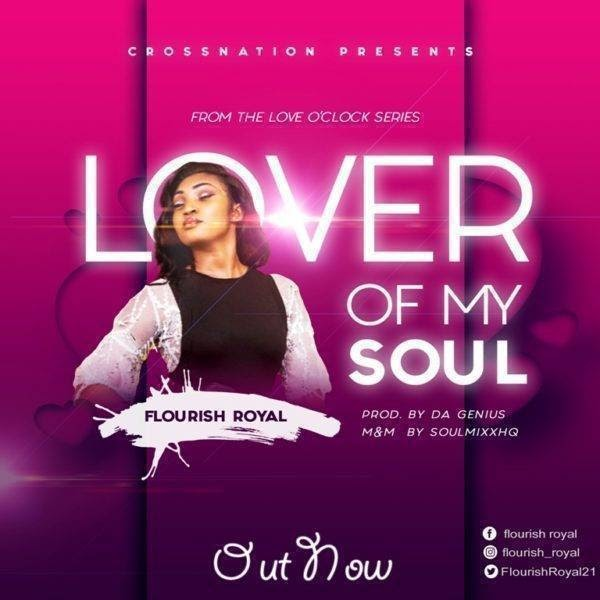 Flourish Royal – Lover Of My Soul