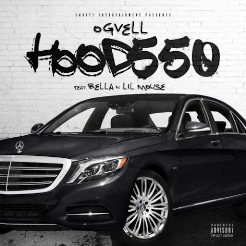 MUSIC REVIEW: OG Vell (@1_OGVell) (Feat. Bella & Lil Mouse) - Hood550