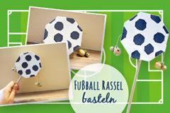 Basteln Thema Fussball Basteln