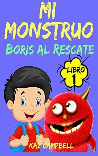 Macanleryth: Mi Monstruo - Libro 1 - Boris al Rescate ...