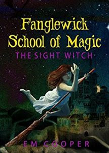 The Sight Witch by E.M. Cooper