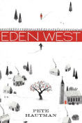 Title: Eden West, Author: Pete Hautman