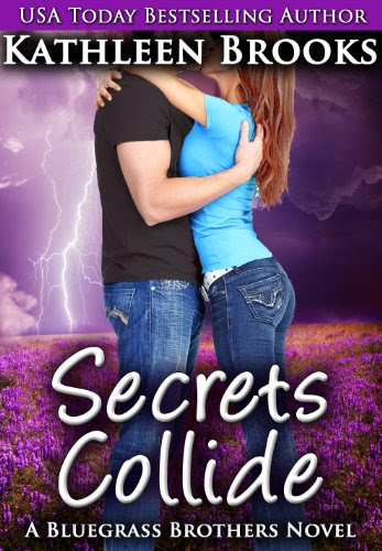 Secrets Collide (Bluegrass Brothers) by Kathleen Brooks