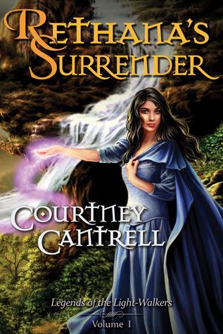 Rethana's Surrender (Legends of the Light-Walkers, #1)