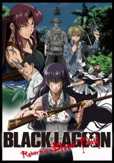 Black Lagoon Robertas Blood Trail Episode 2 Dub