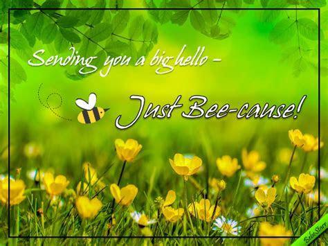 Just Bee cause! Free Hi eCards, Greeting Cards   123 Greetings