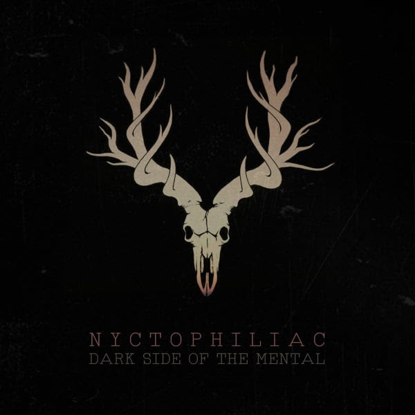 Nyctophiliac - Dark Side Of The Mental Album Cover