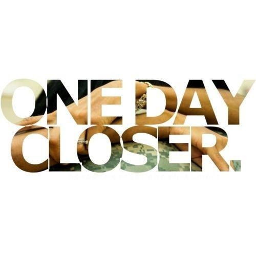 One Day Closer Picture Quotes