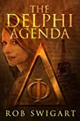 The Delphi Agenda by Rob Swigart