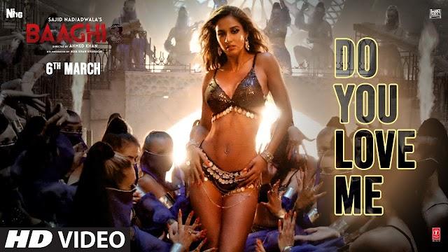 Do You Love Me Lyrics-baaghi3 - : Nikhita Gandhi Lyrics