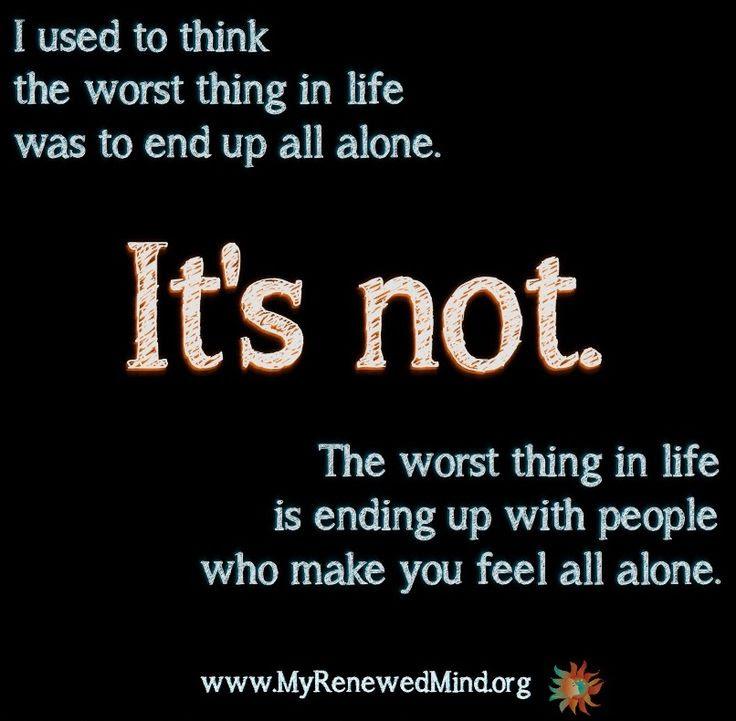Quotes About Be Alone In Life 301 Quotes