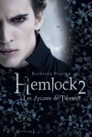 Couverture Hemlock, tome 2 : Les Arcanes de Thornhill