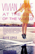 Title: Vivian Apple at the End of the World (Vivian Apple Series #1), Author: Katie Coyle