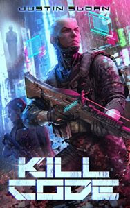 Kill Code by Justin Sloan