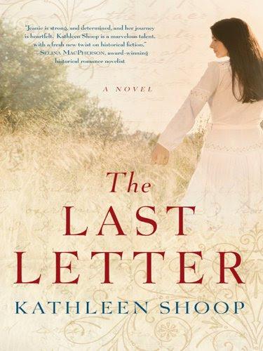 The Last Letter by Kathleen Shoop