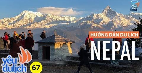 YDL #67: NEPAL #1: Chịu lạnh thấu xương đi ngắm núi tuyết sáng sớm | Yêu Máy Bay