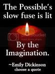 The Possible is lit by the Imagination. Emily Dickinson quote at DailyLearners.com