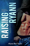 Raising Ryann (Bad Boy Reformed, #1)
