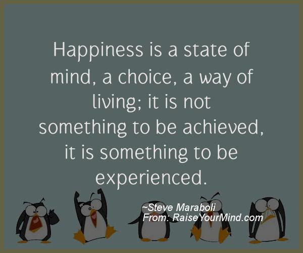 Motivational Inspirational Quotes Happiness Is A State Of Mind