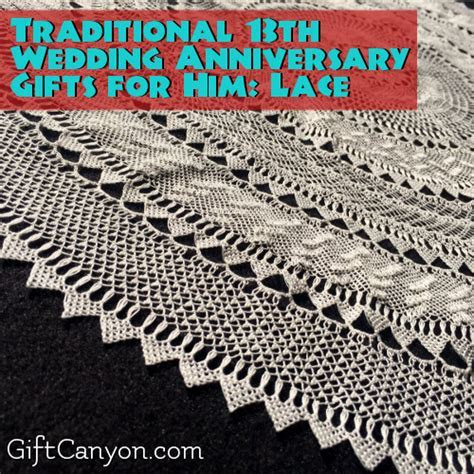 13th Year: Lace Wedding Anniversary Gifts for Him   Gift