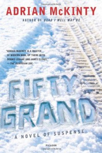 Fifty Grand - Adrian McKinty