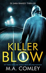 Killer Blow by M.A. Comley