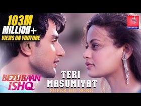 Teri Masumiyat - Bezubaan Ishq   Mugdha   Sneha   Nishant - Gangani Music