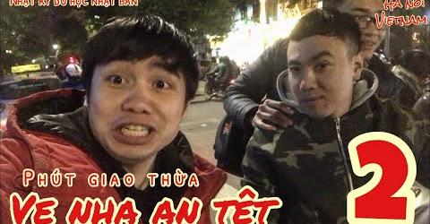 Về Nhà Ăn Tết [ Tập 3 ] Phút Giao Thừa - Sang Nhà Bạn Ăn Thịt Xiên Nướng Phần II