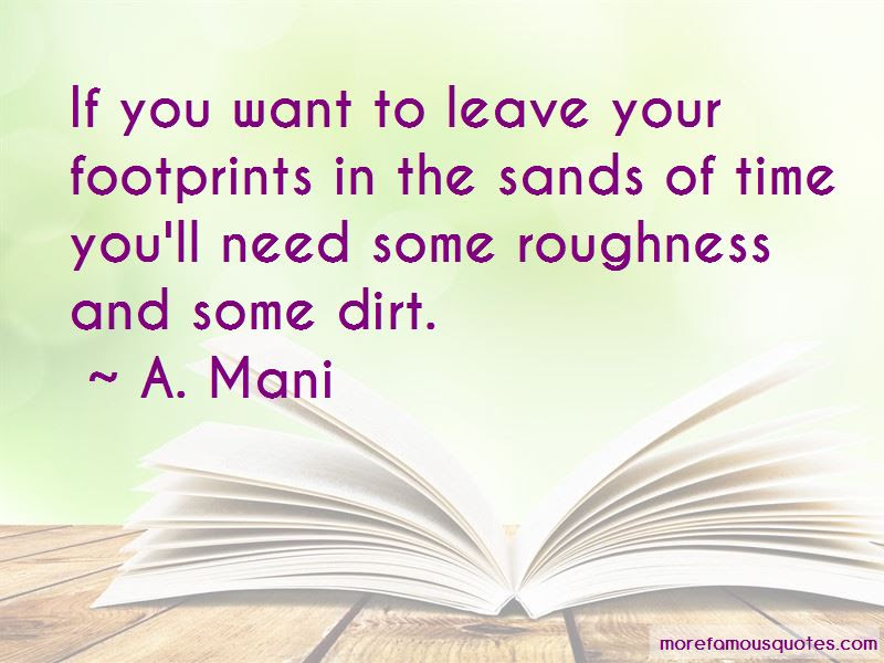 Leave Your Footprints Quotes Top 12 Quotes About Leave Your