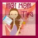 Hot Mom Tips