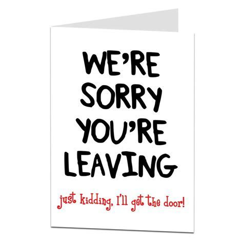 Sarcastic Leaving Card I'll Get the Door   LimaLima
