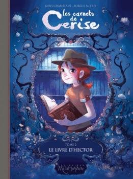 Couverture Les carnets de Cerise, tome 2 : Le livre d'Hector