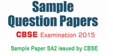 10th Sample Paper SA2 issued by CBSE (for 2015)