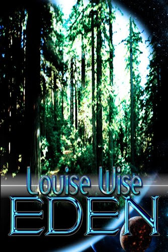 Eden (sensual romance) by Louise Wise
