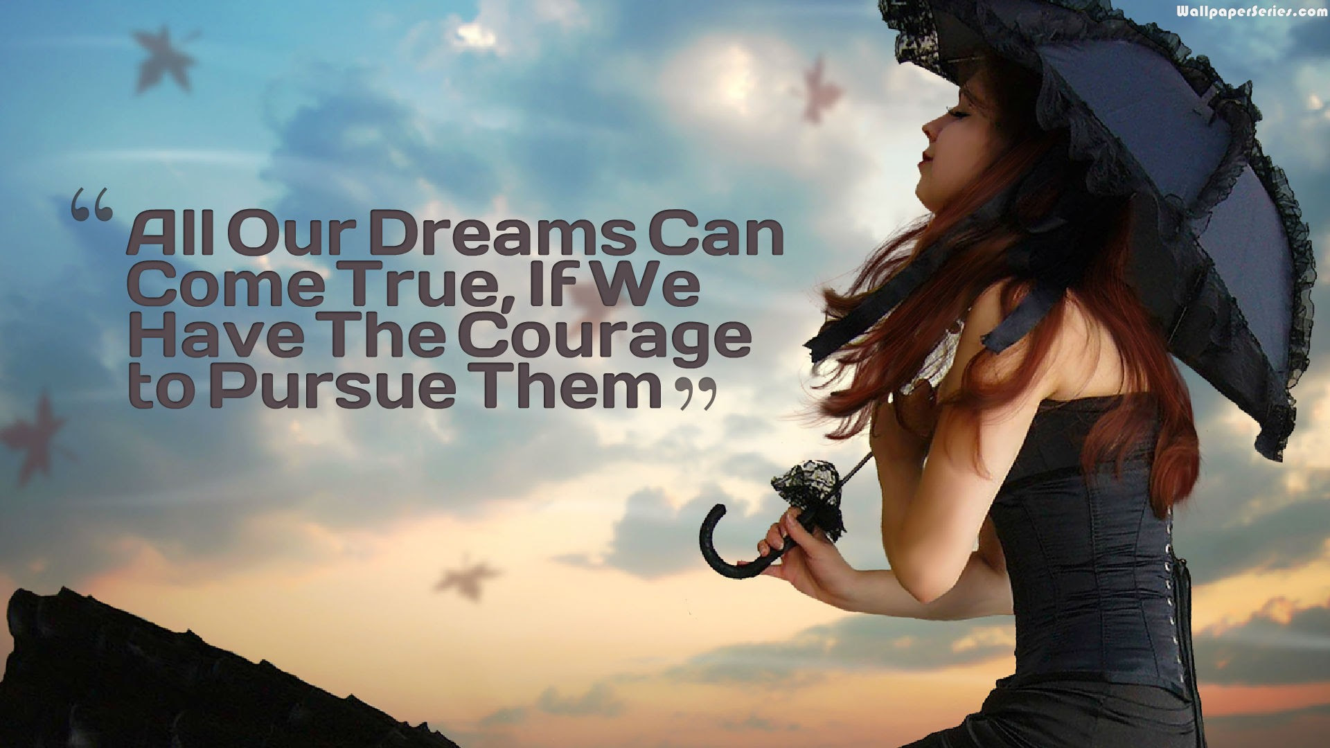 Dream Quotes Wallpapers Hd Backgrounds Images Pics Photos Free