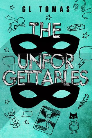 The Unforgettables by G. L. Thomas